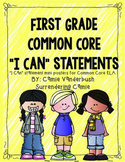"""First Grade Common Core """"I Can"""" Statements - ELA"""