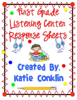 First Grade Common Core Listening Center Response Sheets