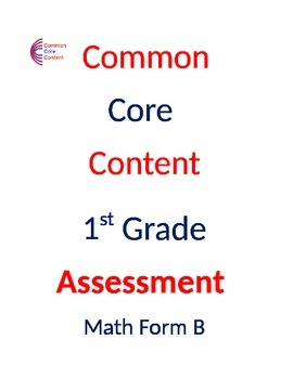 1st Grade Common Core Math ASSESSMENT Form B Mirrors Commo
