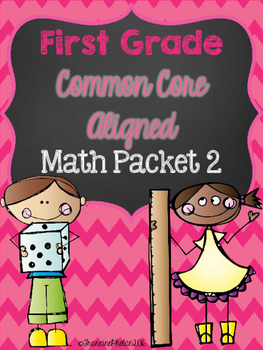 First Grade Common Core Math Activiy Packet 2