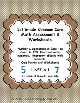 First Grade Common Core Math Assessment & Practice Sheets 1.NBT.A.1