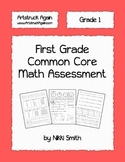 First Grade Common Core Math Assessment by Nikki Smith