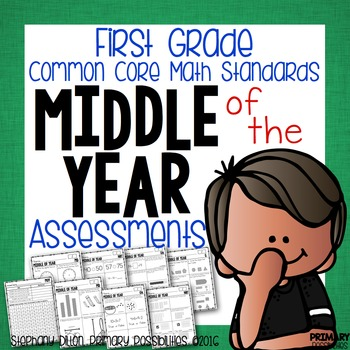 First Grade Common Core Math Assessments- MOY (Middle of Year) Assessment