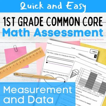 First Grade Common Core Math Assessments- Measurement and Data