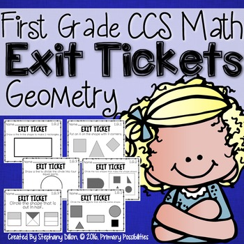 First Grade Common Core Math Exit Tickets- Geometry 1.G.1,