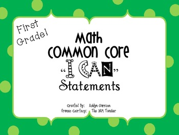 "First Grade Common Core Math ""I Can"" Statement Posters"
