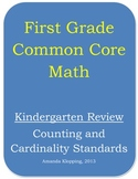 First Grade Common Core Math - Kindergarten Review (Counting and Cardinality)