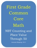 First Grade Common Core Math - NBT Counting and Place Value Standards