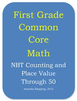 First Grade Common Core Math - NBT Counting and Place Valu