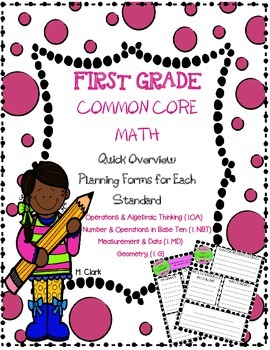 First Grade Common Core Math Quick Overview Planning & Doc