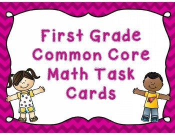 First Grade Common Core Math Task Cards