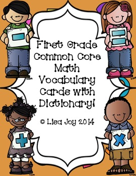 First Grade Common Core Math Vocabulary Cards with Pictures and Dictionary!