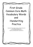 First Grade Common Core Math Vocabulary Words and Handwrit