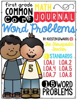 First Grade Common Core Math Journal Word Problems