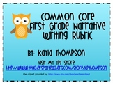 First Grade Common Core Narrative Writing Rubric