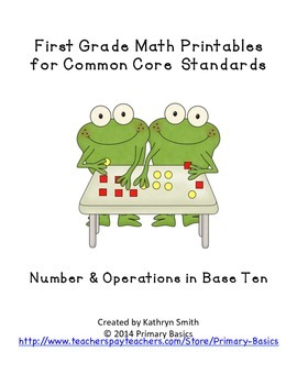 First Grade Common Core Numbers and Operations in Base Ten Math Printables