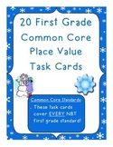 First Grade Common Core Winter Place Value Task Cards