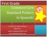 First Grade Common Core Posters in Spanish! - Kid Friendly