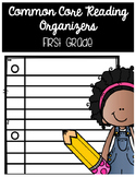First Grade Common Core Reading Organizers