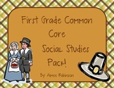 First Grade Common Core Social Studies Pack