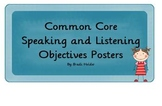 First Grade Common Core Speaking and Listening Objectives Posters