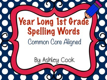 First Grade Common Core Spelling Lists