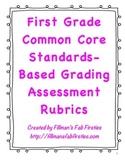 First Grade Common Core Standards-Based Grading Assessment