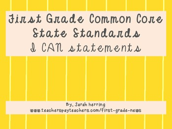 First Grade Common Core State Standards I CAN statements