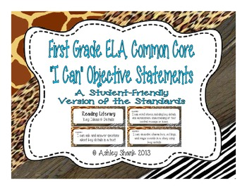 First Grade Common Core Student-Friendly ELA Standards - Animal Print