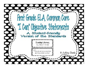 First Grade Common Core Student-Friendly ELA Standards - Black Polka Dot
