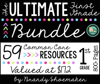 First Grade Common Core ULTIMATE Year Long Bundle