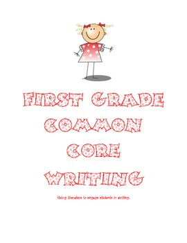 First Grade Common Core Writing