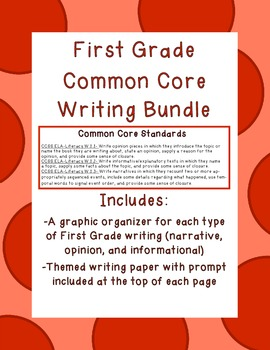 First Grade Common Core Writing Bundle