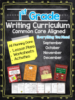 First Grade Common Core Writing Curriculum