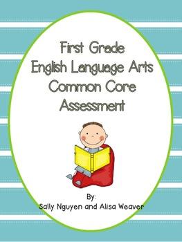 First Grade Complete ELA CCSS Assessment
