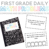First Grade Daily Math Problems: Composing and Decomposing Numbers to 10
