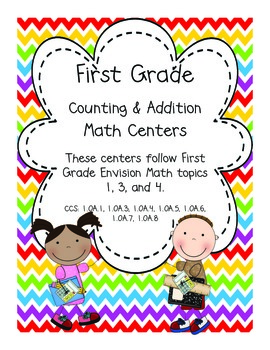 First Grade Counting and Addition Centers (Envision Math 1, 3, and 4)