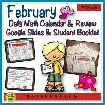 First Grade Daily Calendar & Math Review Booklet:  February