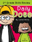 First Grade Daily Dose - 1st Quarter (morning work or dail
