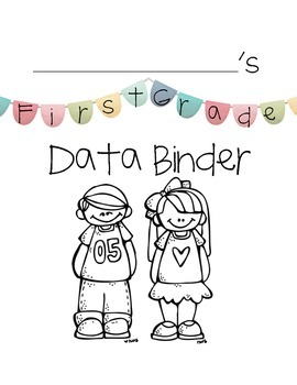 First Grade Data Binder Inserts and Recording Pages - Common Core
