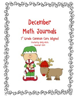 First Grade December Math Journals Common Core Aligned