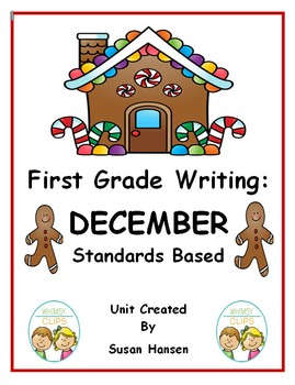 First Grade Writing to the Standards: December