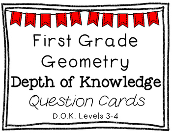 First Grade Depth of Knowledge {DOK} Geometry Questions {Freebie}