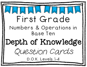 First Grade Depth of Knowledge {DOK} Numbers & Operations