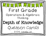 First Grade Depth of Knowledge {DOK} Operations & Algebrai