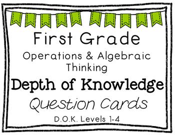 First Grade Depth of Knowledge {DOK} Operations & Algebrai