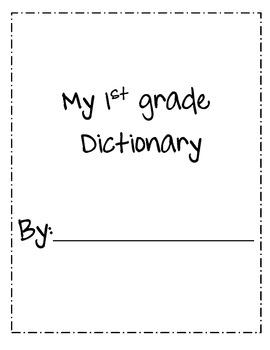 First Grade Dictionary