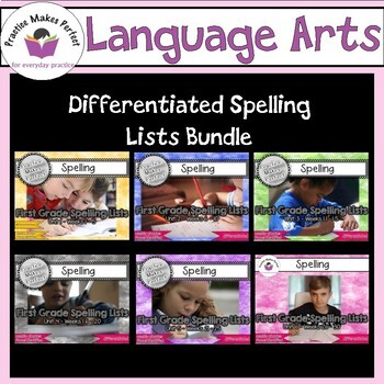 First Grade Differentiated Spelling Lists Unit 1- 6 Bundle