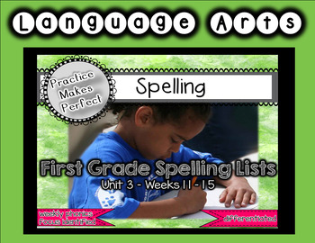 First Grade Differentiated Spelling Lists Unit 3 Bundle
