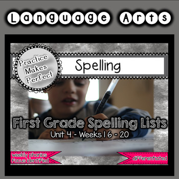 First Grade Differentiated Spelling Lists Unit 4 Bundle